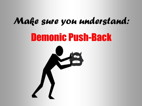 Demonic Push-Back | Invicta Ministries of Deliverance and