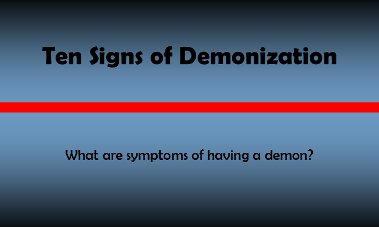 10 Signs of Demonization | Invicta Ministries of Deliverance and